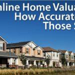 Quelle est la fiabilité des estimateurs de la valeur des maisons en ligne ?