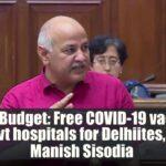 Vaccin COVID-19 gratuit dans les hôpitaux publics de Delhi, selon Manish Sisodia