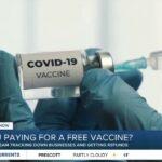 Pourquoi certaines personnes doivent payer pour se faire vacciner gratuitement contre le COVID-19 ?